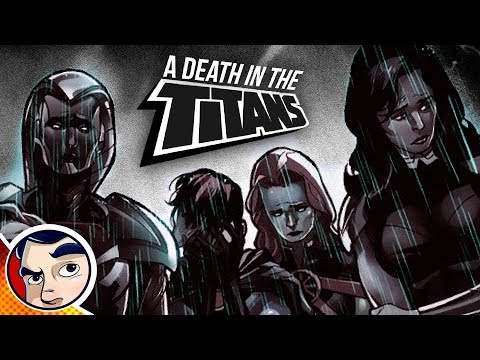 "Titans ""death In The Titans"" - Complete Story 