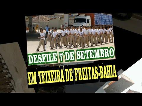 DESFILE 7 DE SETEMBRO EM TEIXEIRA DE FREITAS BAHIA