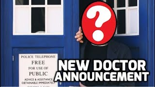 EDIT: -THE NEW DOCTOR HAS NOW BEEN ANNOUNCED! https://www.youtube.com/watch?v=bqszAr2bopg I'm excited. Are you ...