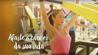 Afaste o câncer da sua vida