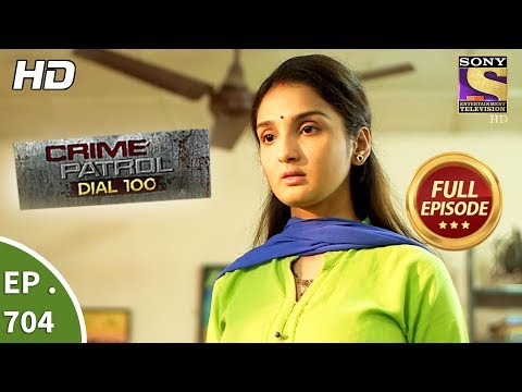 Crime Patrol Dial 100 - Ep 704 - Full Episode - 1st February, 2018
