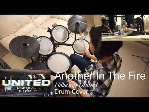 Another In The Fire - Hillsong United   Drum Cover (HD)