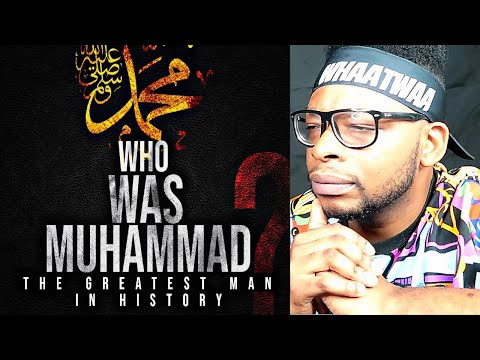 Prophet Muhammad -The greatest man in history | AMAZING