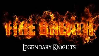 Video Fire Breath - Legendary Knights