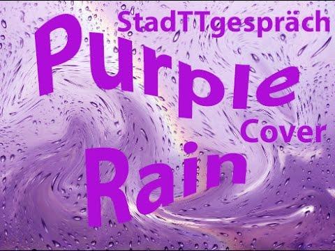 Purple Rain cover by StadTTgespräch - Michael Studt + Voice Live 3 Extreme + Uwe Kienitz