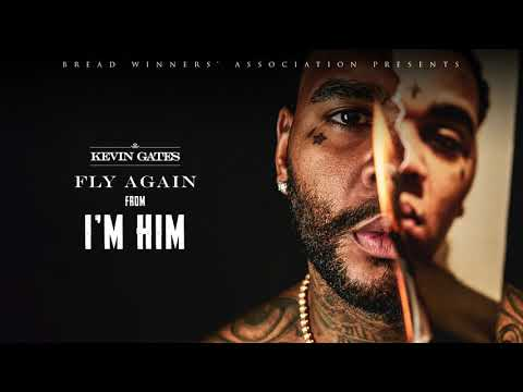 Kevin Gates - Fly Again [Official Audio]