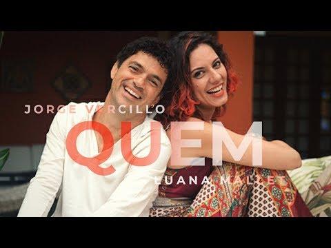 Quem - Jorge Vercillo e Luana Mallet (Audio)