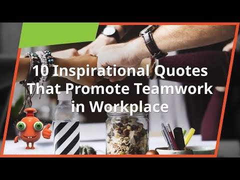 Leadership quotes - 10 Inspirational Quotes That Promote Teamwork in Workplace