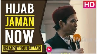 Video HIJAB JAMAN NOW - Ustadz Abdul Somad, Lc  MA MP3, 3GP, MP4, WEBM, AVI, FLV November 2018