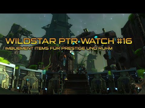 PTR Watch #16 - Imbuement Items f�r Ruhm und Prestige