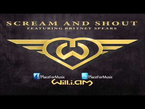 Scream and Shout (Song) by will.i.am and Britney Spears