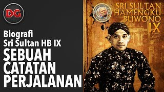 Video FILM BIOGRAFI SRI SULTAN HB IX - SEBUAH CATATAN PERJALANAN (produksi thn 2012) MP3, 3GP, MP4, WEBM, AVI, FLV Januari 2019