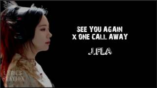 Video Lyrics: J.Fla - See You Again | One Call Away MP3, 3GP, MP4, WEBM, AVI, FLV Oktober 2018