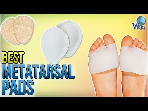 10 Best Metatarsal Pads 2018
