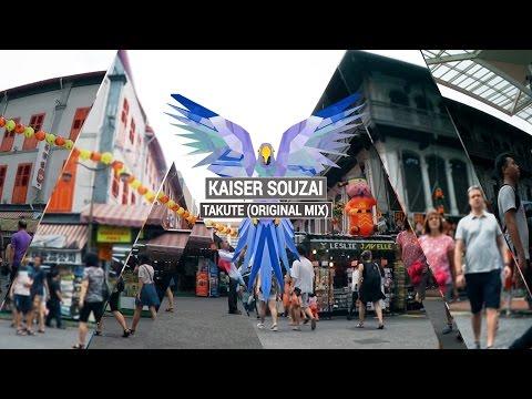 KAISER SOUZAI - Takute (Original Mix)