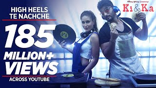 Video HIGH HEELS TE NACHCHE Video Song | KI & KA | Meet Bros ft. Jaz Dhami | Yo Yo Honey Singh | T-Series MP3, 3GP, MP4, WEBM, AVI, FLV Desember 2018