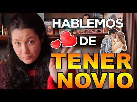 HABLEMOS DE TENER NOVIO
