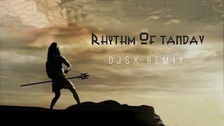 download lagu download musik download mp3 RHYTHM OF TANDAV [DJSX REMIX]