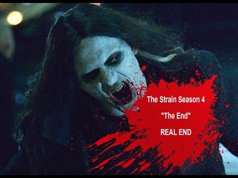 "The Strain Season 4 ""The End"" REAL END"