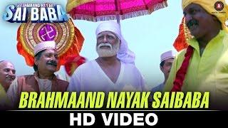 Brahmaand Nayak Saibaba Video Song Brahmaand Nayak Saibaba Satya Prakash Dubey Kiran Kumar
