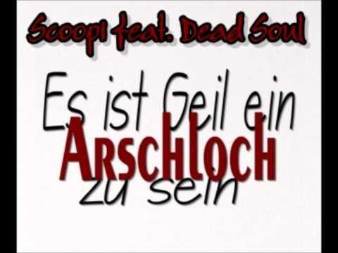 Scoopi feat. LifeBlood - Es ist geil ein Arschloch zu sein ( Neue Musik 2011/2012 )