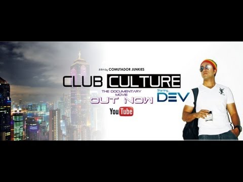DJ DEV CLUB CULTURE ( The Documentary Movie ) short film