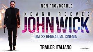 John Wick | Trailer Italiano Ufficiale