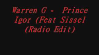 Warren G Prince Igor Feat Sissel Radio Edit