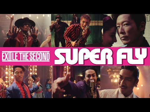 EXILE THE SECOND / SUPER FLY (from NEW ALBUM 「BORN TO BE WILD」)