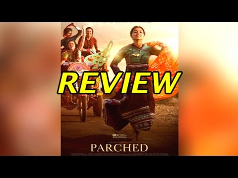 Parched Review: Did The Film Impress The Audience?