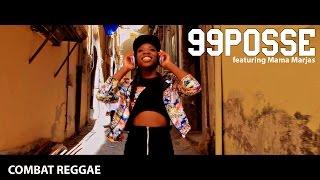 99 Posse feat. Mama Marjas - Combat Reggae