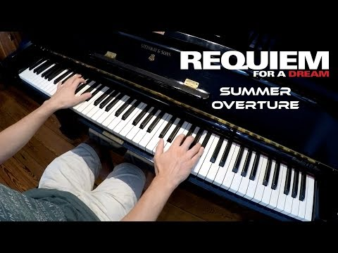 Summer Overture - Requiem Of A Dream - Clint Mansell - Piano Cover [SHEET MUSIC]