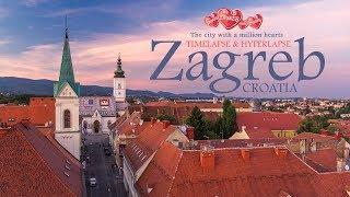 Zagreb - The city with a million hearts. Timelapse & Hyperlapse