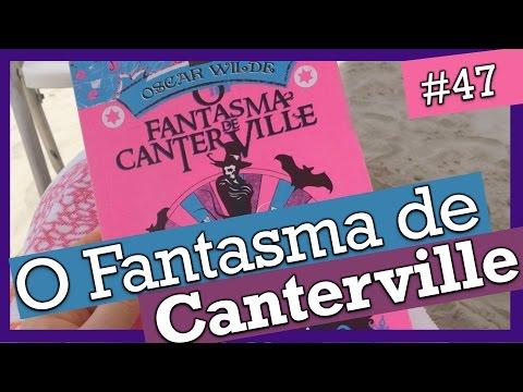 O FANTASMA DE CANTERVILLE, OSCAR WILDE (#47)