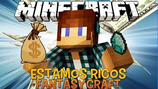 Estamos Ricos !! #13 FantasyCraft - Minecraft