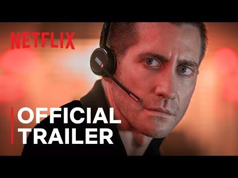 The Guilty | Official Trailer | Jake Gyllenhaal | Netflix