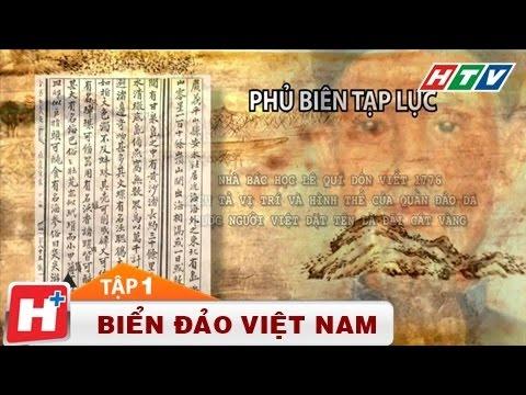 Biển đảo Việt Nam - Nguồn cội tự bao đời Tập 01