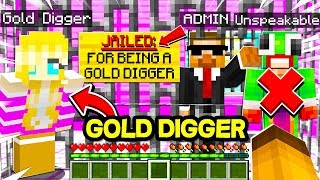 I Went UNDERCOVER as a GOLD DIGGER on the UNSPEAKABLE HATER Minecraft Server and ADMIN TRAPPED ME!