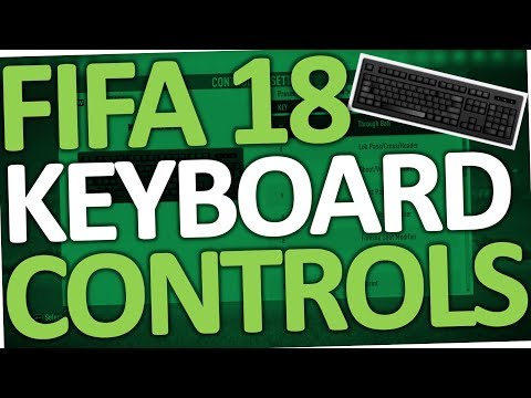 FIFA 18 - How To Change Keyboard Control Settings (PC)
