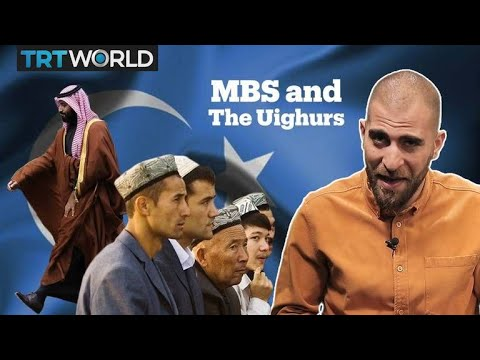 MBS And The Uighurs: $10 Billion For 10 Million People
