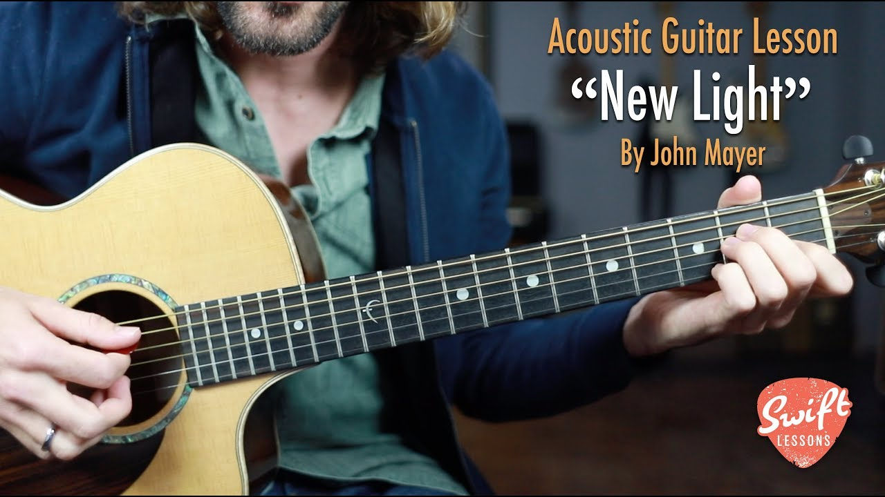 "John Mayer ""New Light"" Acoustic Guitar Lesson"