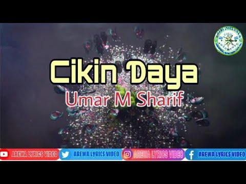 Umar M Sharif Cikin Daya (Lyrics Video)
