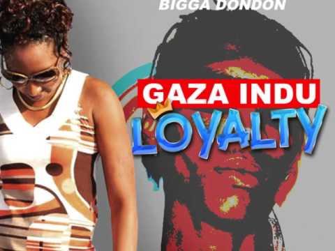Gaza Indu - Loyalty   Voicenote Riddim   @BIGGADONDONJA   2015   @21STHAPILOS