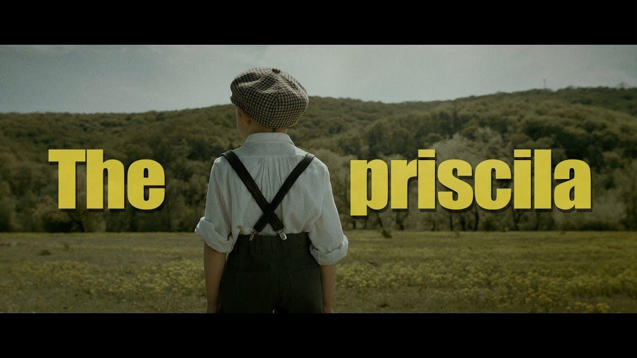 THE PRISCILA // Short Film