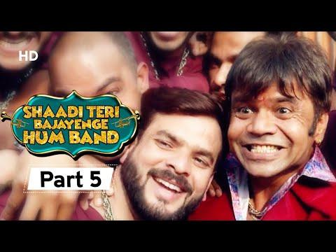 Shaadi Teri Bajayenge Hum Band - Bollywood Comedy Movie - Part 5 - Rajpal Yadav - Rahul Bagga