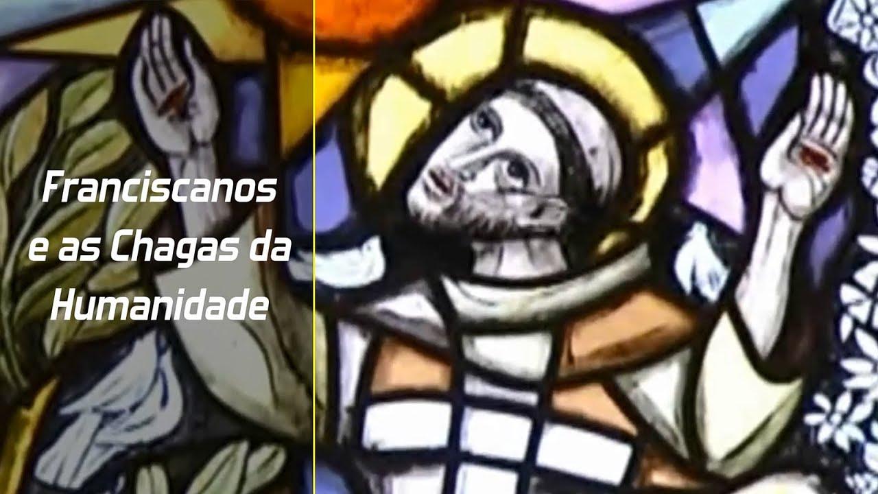 [Franciscanos e as Chagas da Humanidade #01]