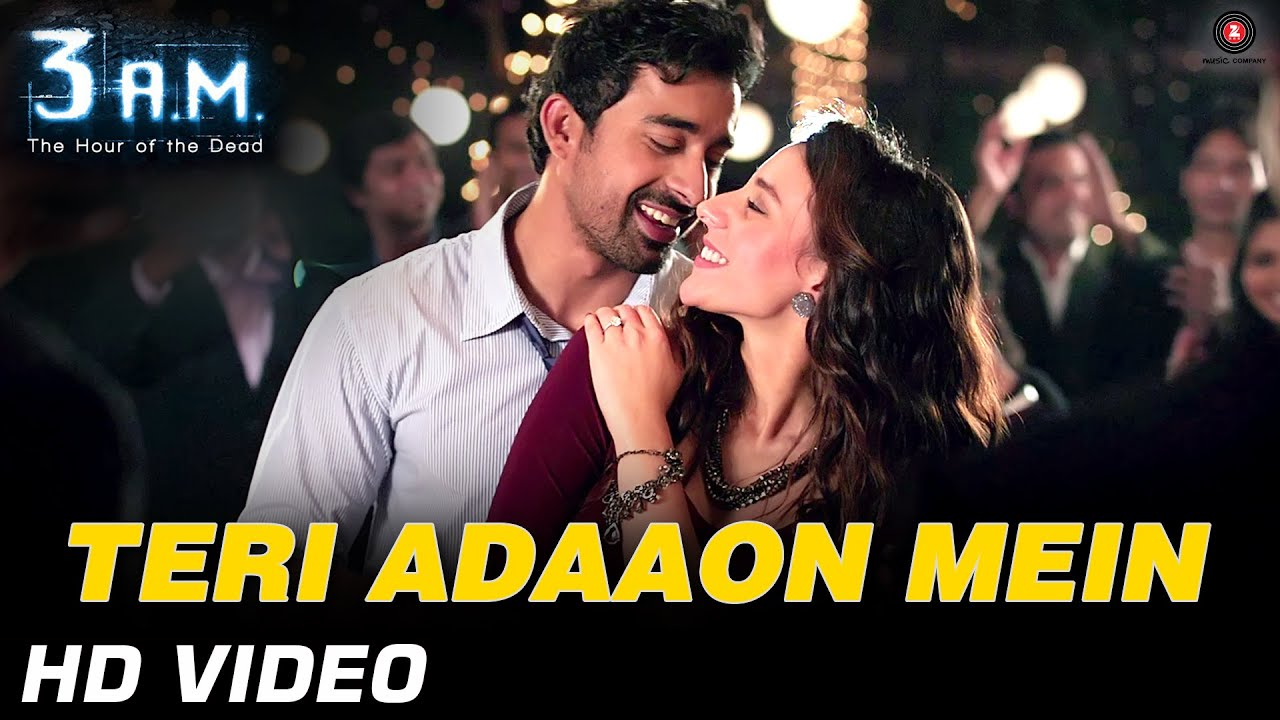Teri Adaaon Mein Official Video HD From 3 A.M Movie