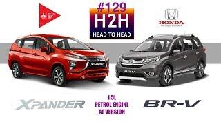 Video H2H #129 Mitsubishi XPANDER vs Honda BR-V MP3, 3GP, MP4, WEBM, AVI, FLV Desember 2017