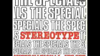 THE SPECIALS - STEREOTYPE (EXTENDED VERSION)