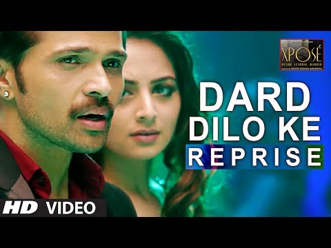 The Xpose: Dard Dilo Ke (Reprise) Video Song | Himesh Reshammiya, Yo Yo Honey Singh